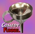 COMEDY FUNNEL   <img border=&quot;0&quot; src=&quot;http://kapmagic.com/products_pictures/FREEshippingw6w.gif&quot; width=&quot;175&quot; height=&quot;50&quot;></p>